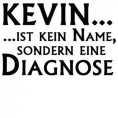 kevin sprüche Die 39 besten Bilder von Kevin und Chantal | Funny images, Fanny  kevin sprüche