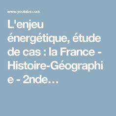 L'enjeu énergétique, étude de cas : la France - Histoire-Géographie - 2nde…
