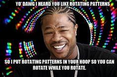 I heard you like rotating