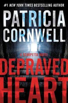 Depraved heart / Patricia Cornwell.