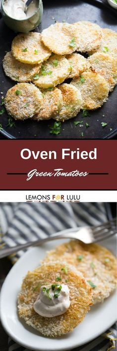 Oven Fried Green Tomatoes:
