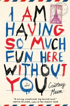 Summer reading list- pinning so i don't forget!!       I Am Having So Much Fun Here Without You: A Novel by Courtney Maum http://www.amazon.com/dp/1476764581/ref=cm_sw_r_pi_dp_WDZLtb1M3EY71YMN