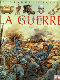 C. Sagnier / J.-N. Rochut - La guerre 1914 -1918 : Un grand album documentaire avec de nombreuses images sur la montée de la Grande Guerre, sur les champs de bataille, les tranchées, les différentes armes et l'Armistice.