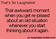 ALL the damn time!