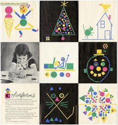 loved playing with them, also did lots of pasted pictures from shapes at 'school'...Paul Rand designs for Colorforms.
