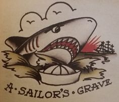 Traditional/old school tattoo, sailor jerry, shark, sailors grave