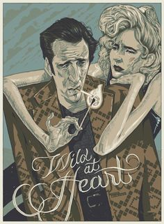 Today, in beautiful posters… Wild at Heart- David Lynch Rich Kelly David Lynch, Wild Hearts, Omg Posters, Film Posters, Heart Poster, Heart Illustration, Illustration Styles, Graphic Illustration, Kunst Poster