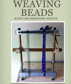 weaving beads with the shedding device