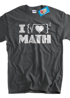 Math Geek Nerd Funny Cool I Love Math TShirt Gifts by IceCreamTees, $14.99