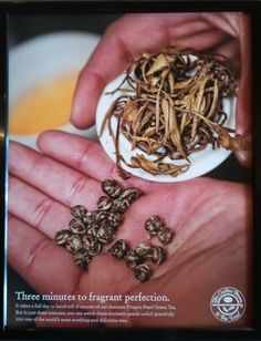 """""""This ad suggests that others' toil should enhance one's experience of pleasure. The fact that it takes a significant amount of human labor to """"hand-roll"""" tea leaves into balls — an action that is in no way asserted to change the taste of the tea — is supposed to make the tea more appealing and not less. We are supposed to enjoy not just the visual, but the fact that others worked hard to produce it for us. A whole day of their labor for just three minutes of curly goodness."""""""