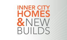 The best in inner city homes and new homes.