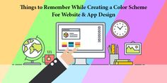 Things To Remember While Creating A Color Scheme For Website & App Design | For expert tips on crafting a visually appealing website design, one may approach an eminent website designing company Delhi.  https://goo.gl/zYd3tl