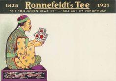 Ronnefeldt´s TEE, Seit 100 Jahren bewährt - billigst im Verbrauch, 1927.