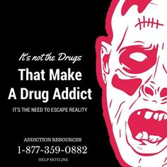 It's not the drugs that make a drug addict it's the need to escape reality. Drug and Alcohol Addiction Hotline Addiction Help, Drugs, Alcohol, How To Make, Shirt, Liquor, Dress Shirt, Shirts, Basketball Jersey