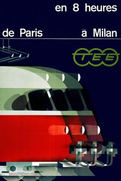 Kurt Wirth's poster promoting the Trans-Europe Express' Paris to Milan service, 1961 (via MrTimDunn) Train Posters, Railway Posters, Train Map, Fantasy Posters, Europe Train, Trains, Vintage Graphic Design, Orient Express, Milan