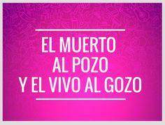 10 Frases mexicanas del Día de Muertos. Mexican Phrases, Mexican Quotes, My Mom Quotes, Cute Quotes, Day Of Death, Dichos Y Refranes, Muertos En Mexico, Mexican Party, Viva Mexico