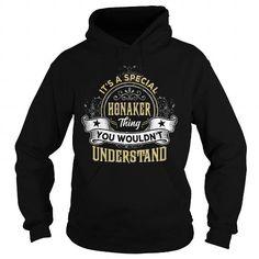 I Love HONAKER HONAKERYEAR HONAKERBIRTHDAY HONAKERHOODIE HONAKERNAME HONAKERHOODIES  TSHIRT FOR YOU T shirts