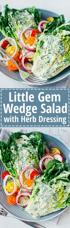 Little Gem Wedge Salad w/ Herb Dressing - A light and refreshing new take on the classic wedge salad. If nothing else make this dressing, it's soooo good. (Vegan & GF)   RECIPE at Nomingthrulife.com