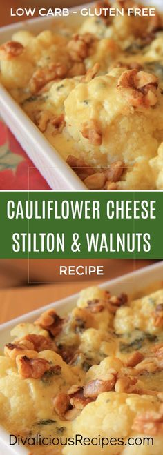 Cauliflower cheese is flavoured with Stilton cheese and walnuts for a rich and delicious dish.