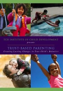 Trust-Based Parenting: Researched method that works with children who are dealing with trauma or difficult pasts.