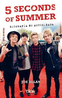 5 Seconds of Summer: La Biografia No Autorizada / the Unauthorized Biography