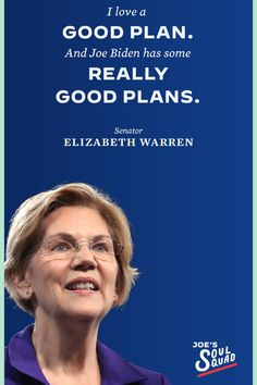 """""""I love a good plan. And Joe Biden has some really good plans."""" - Senator Elizabeth Warren Democratic National Convention, Elizabeth Warren, Joe Biden, Everything, How To Plan, Quotes, Quotations, Quote, Shut Up Quotes"""
