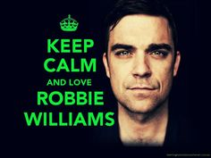 f o r e v e r ♥ Keep Calm And Love, Take That, Robbie Williams, Say More, Text Quotes, Many Faces, Future Husband, My Boys, Sexy Men