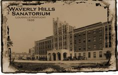 Waverly Hills - Haunted Hospital in Louisville KY