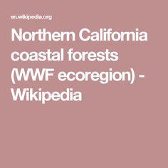 Northern California coastal forests (WWF ecoregion) - Wikipedia