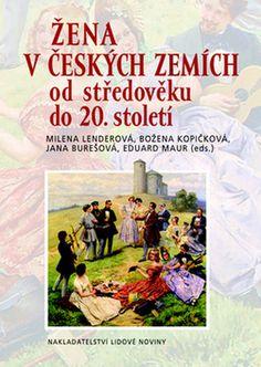 Žena v českých zemích od středověku do století - Milena Lenderová Mafia, Thriller, Roman, Baseball Cards, Cover, Books, Literatura, Libros, Book