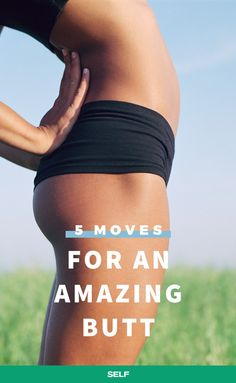 These five exercises target your butt, hips, and thighs. Bonus: You don't need any gym equipment to get the job done. The quick routine will only take a few minutes so try doing it first thing in the morning.