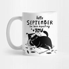 September - September - Mug | TeePublic September, Funny Quotes, Messages, Lettering, Mugs, Tableware, Funny Phrases, Dinnerware, Funny Qoutes