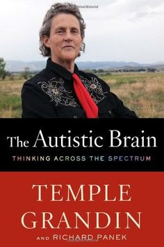 The Autistic Brain: Thinking Across the Spectrum by Temple Grandin, http://www.amazon.com/dp/0547636458/ref=cm_sw_r_pi_dp_Vxf6rb1QX9CRA #autism #licensure #socialwork