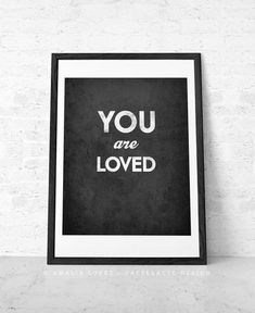 You are loved. Gift for him. Fathers Day Gift Love print Love poster Minimal print Minimal poster Black print for him father's day print Valentine Greeting Cards, Valentine Day Gifts, Valentine Ideas, Typography Prints, Typography Poster, Love Gifts, Gifts For Him, Love Posters, Art Posters