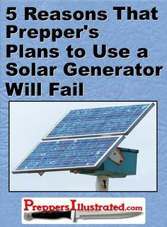 Click here to learn why a homemade solar generator won t work when the SHTF ba5fa20b95d5