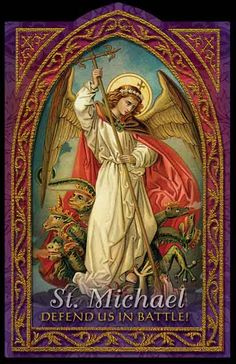 St. Michael the Archangel, defend us in battle. Be our protection against the wickedness & snares of the devil. May God rebuke him, we humbly pray; and do Thou, O Prince of the Heavenly Host- by the divine power of God- cast into hell satan & all the evil spirits, who roam throughout the world seeking the ruin of souls. Amen
