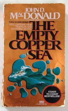 The Empty Copper Sea by John D MacDonald (1978 Paperback) Bk 17 Travis McGee Ser