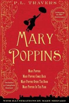 Mary Poppins: 80th Anniversary Collection by Dr. P. L. Travers http://www.amazon.com/dp/0544340477/ref=cm_sw_r_pi_dp_dOrLtb03XH4WH1X2
