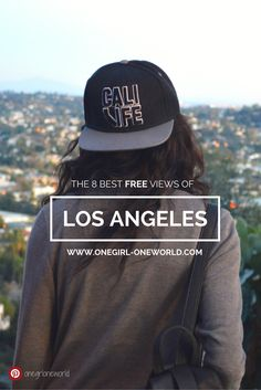 The 8 best free views in Los Angeles!