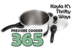 Kyla is pressure cooking one new recipe a day!