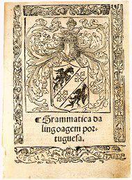 """""""Grammatica da lingoagem portuguesa"""". Primeira Gramática Portuguesa, de Fernão de Oliveira publicada em 1536"""