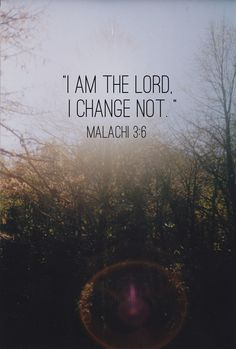 Through all my Even Though's, all my But's, all my What if's... He will NOT change, thank you Jesus.
