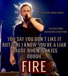 Bruce ....FIRE .