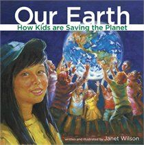 Our Earth: How Kids are Saving the Planet- Good for Earth Day!- at HPL