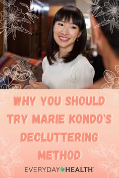 Use this weekend to reorganize and get rid of clutter in your home using the KonMari method.