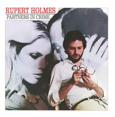 Rupert Holmes : Partners in Crime