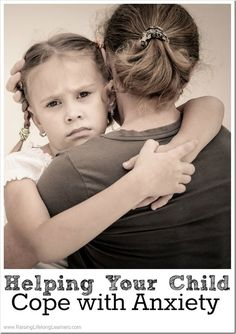 Helping Your Child Cope with Anxiety | RaisingLifelongLearners.com