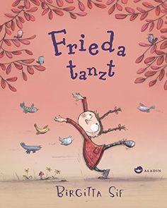 Frieda tanzt von Birgitta Sif https://www.amazon.de/dp/384890084X/ref=cm_sw_r_pi_dp_NY6DxbBZ6M43P