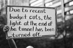In our world of cutbacks...