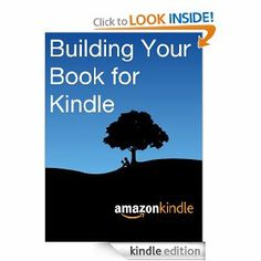 Amazon.com: Building Your Book for Kindle eBook: Free on Amazon from  Kindle Direct Publishing, explaining how to build your book in MS Word so that it publishes without issues - your font size, spacing, table of contents links all work correctly.